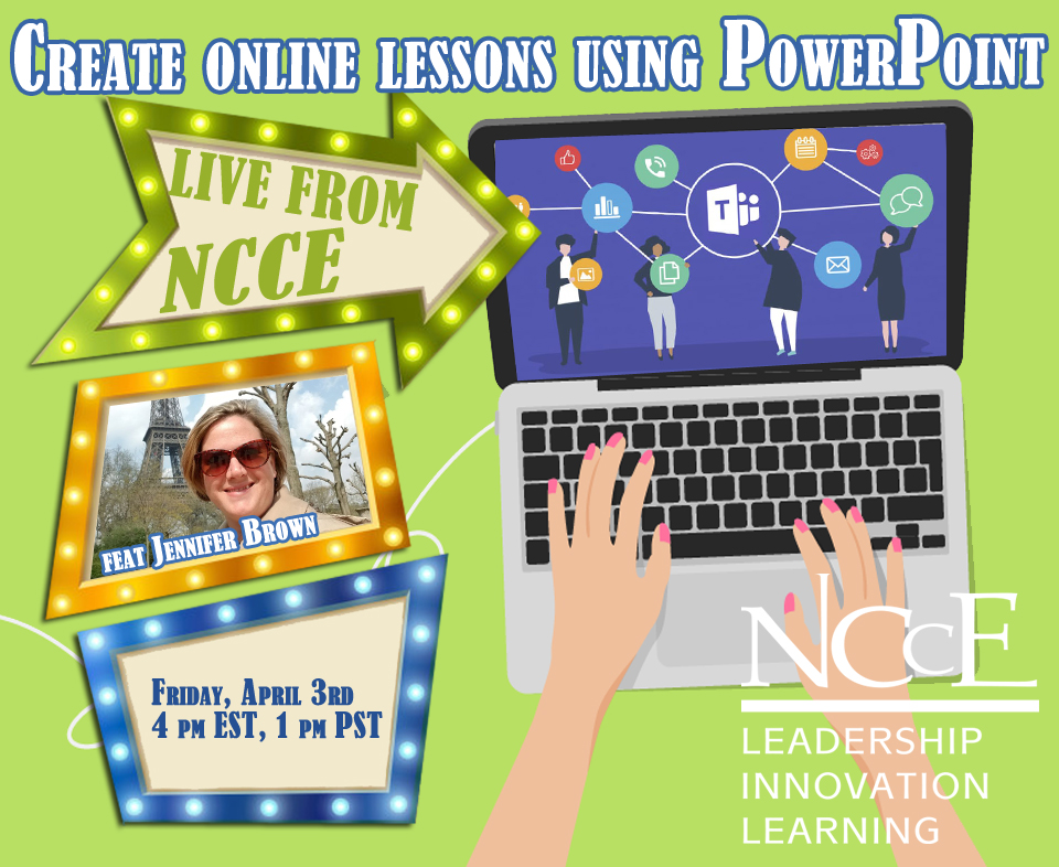 """Live from NCCE Archive: """"Create Online Lessons Using PowerPoint"""" with Jennifer Brown"""