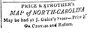 Ad for the Price-Strother map of NC from the May 17, 1811, issue of the Raleigh Register.