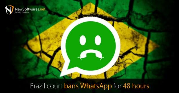 Brazil court bans WhatsApp for 48 hours