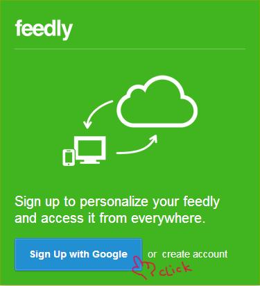 如果沒有Feedly帳號,需要先註冊,它直接用Google 帳號登入即可。