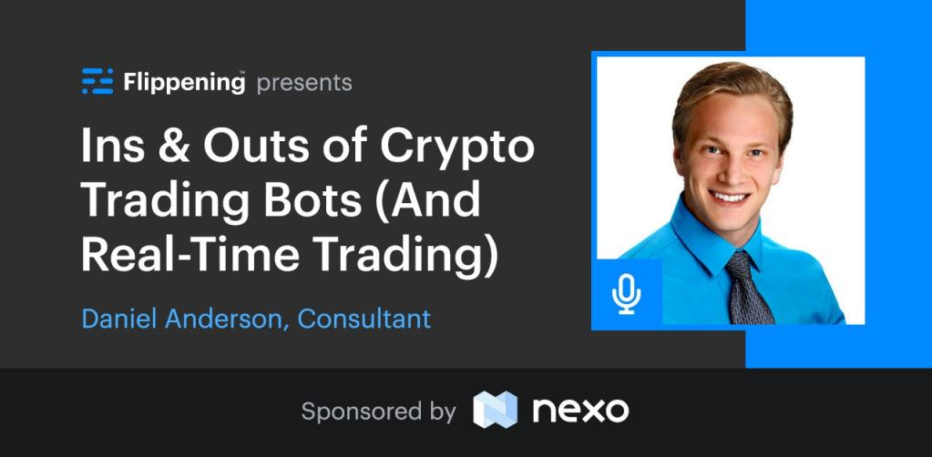 Ins & Outs of Crypto Trading Bots w/ Daniel Anderson