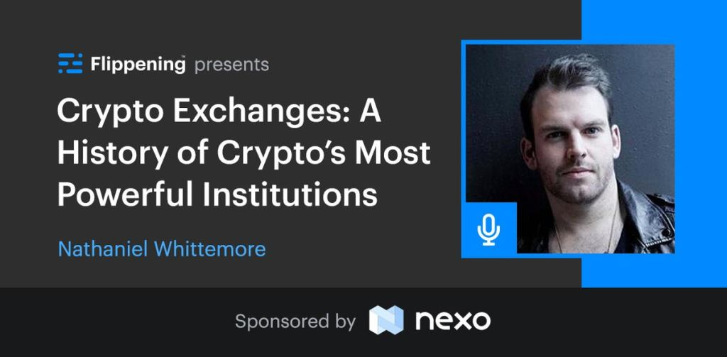 A History of Crypto Exchanges w/ Nathaniel Whittemore