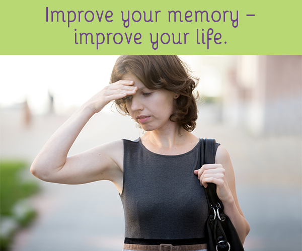 Improve your mrmory – improve your life.