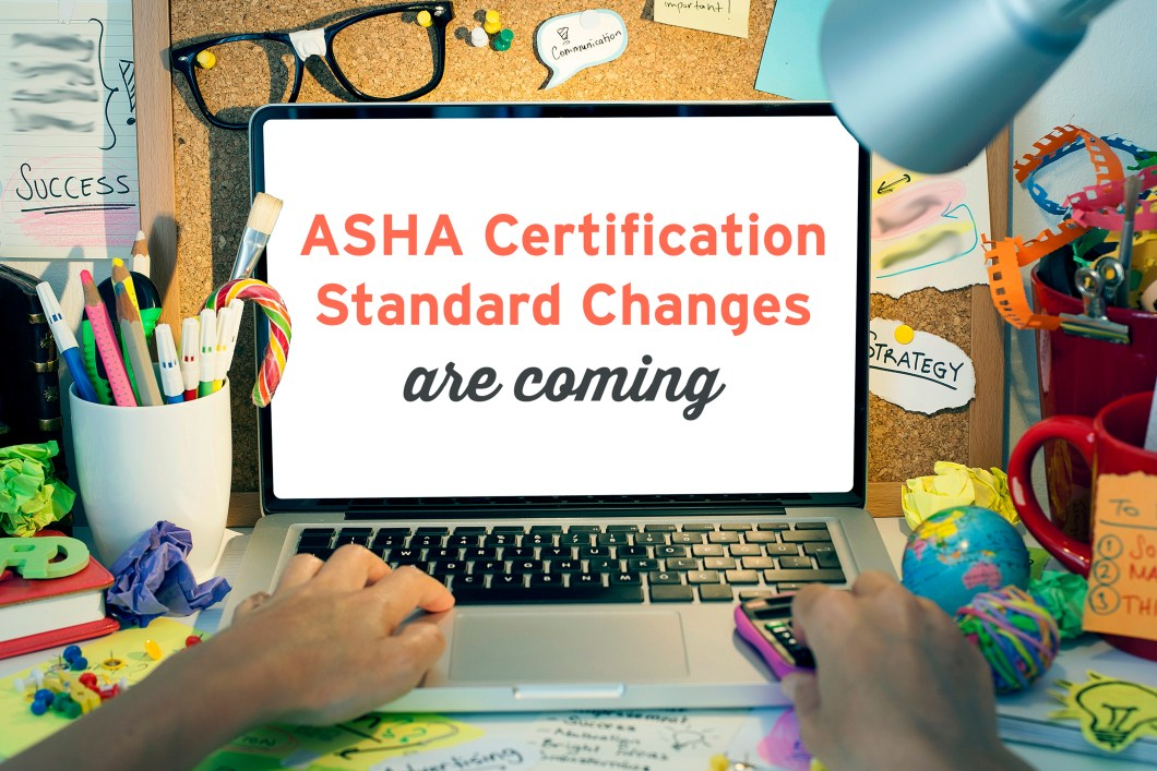 Announcement on laptop for ASHA Certification Standard changes are coming