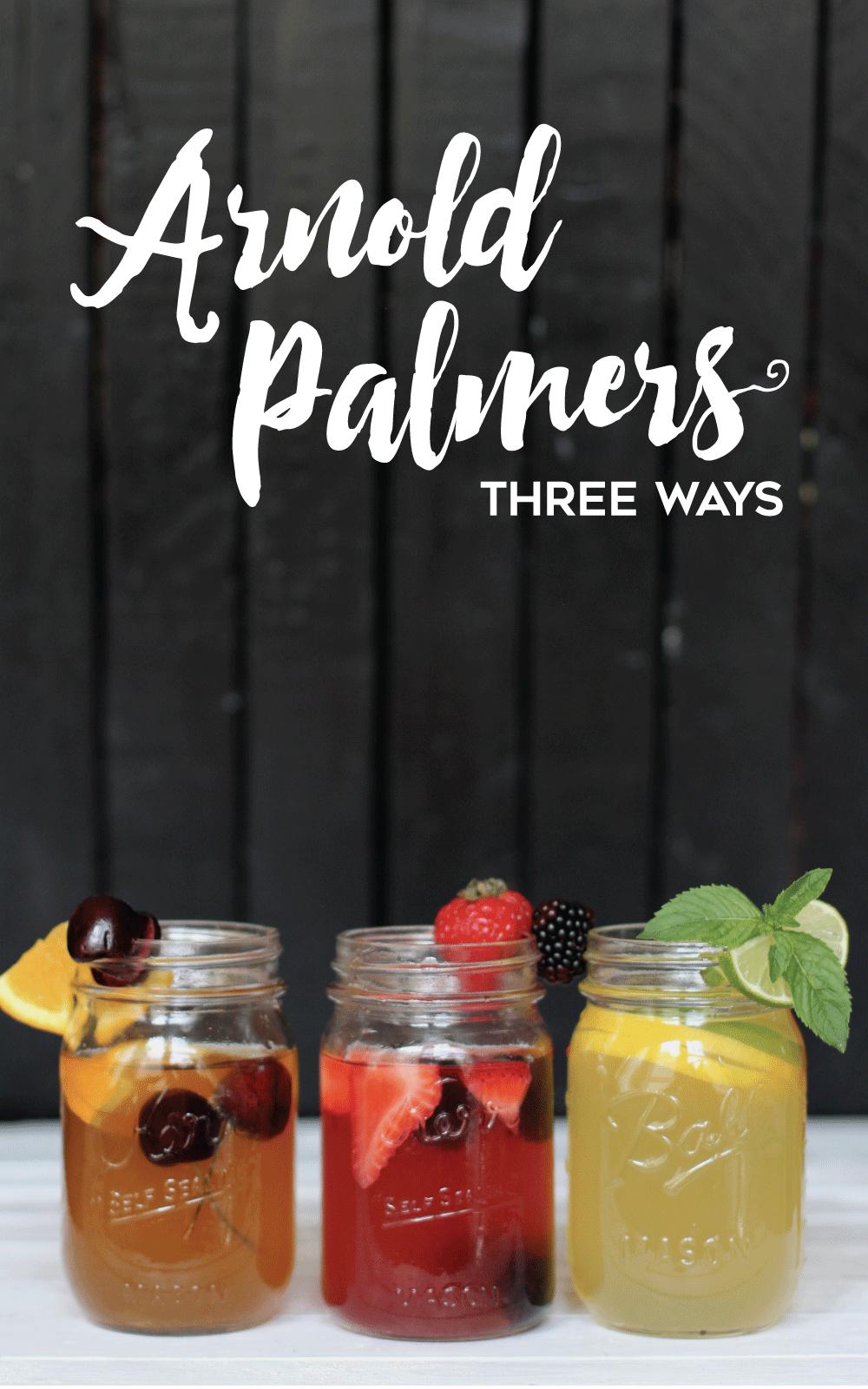 Arnold Palmers, Three Ways