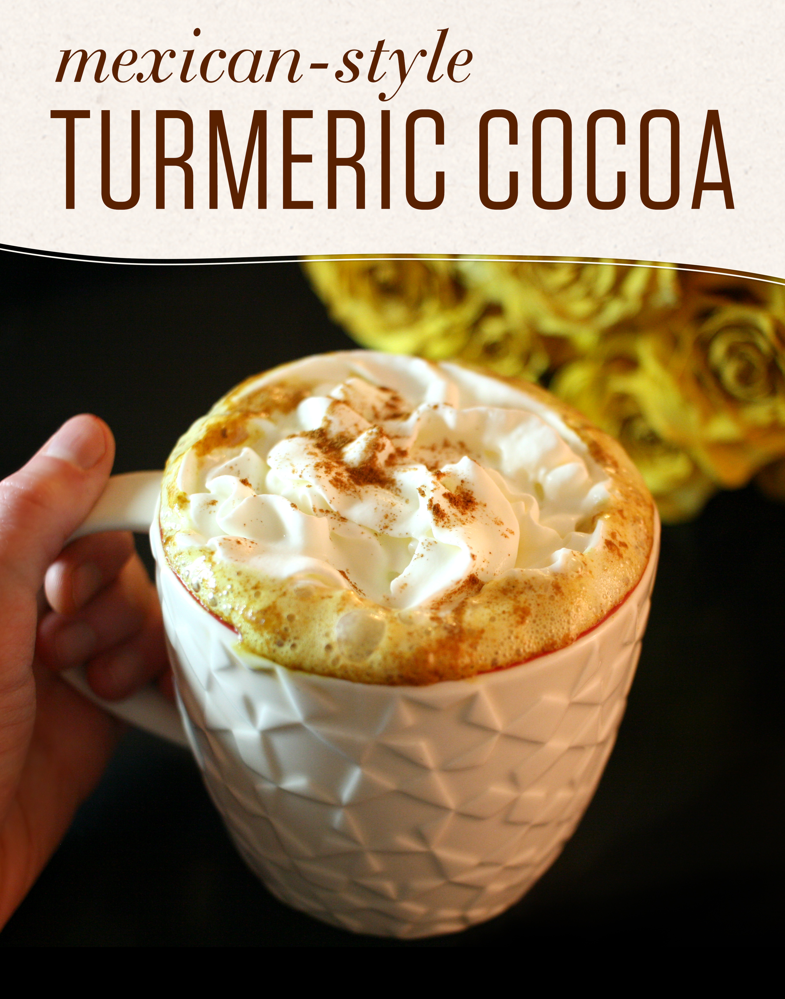 This easy Mexican-style Turmeric Hot Cocoa combines the spicy-sweet flavor of Mexican hot chocolate with turmeric and spices for a delicious treat!