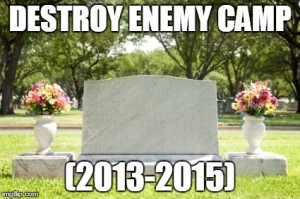 R.I.P. Destroy Enemy Camp
