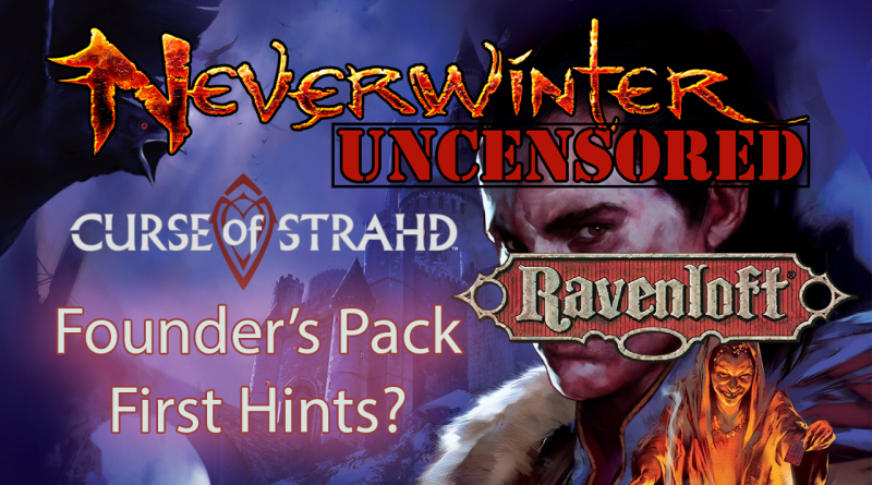New Founder's Pack and Possible Module 14 Ravenloft Setting?