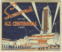 Souvenir of the New Zealand Centennial, 1940. Collection of Petone Settlers Museum.