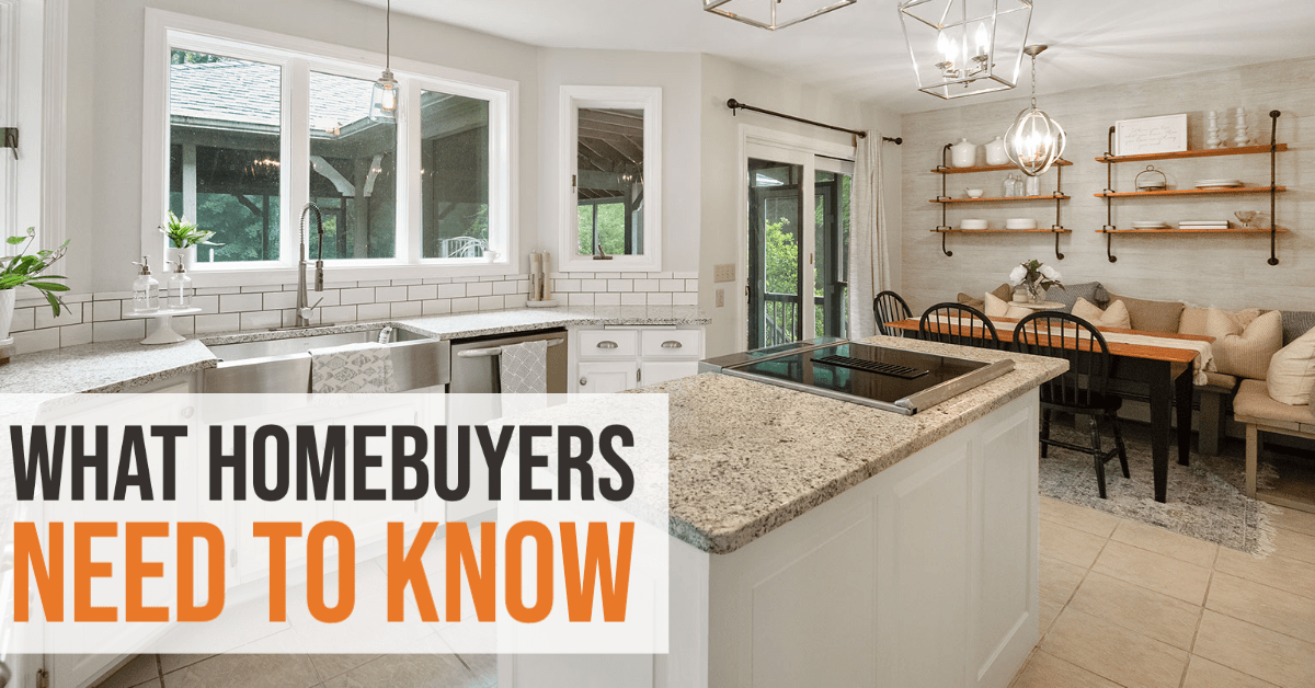 what homebuyers need to know