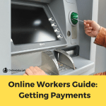 Online Workers Guide to Getting Payments