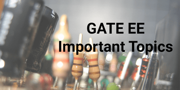 GATE-EE-Important-Topics-2016