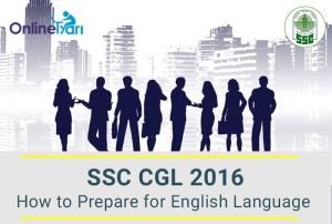 How to Prepare for English Language in SSC CGL 2016