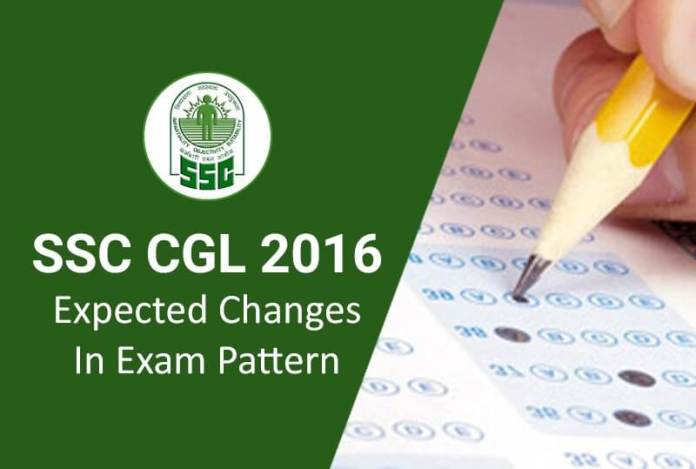 SSC CGL 2016 Expected Changes in Exam Pattern