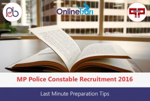 MP Police Constable Last Minute Preparation Tips 2016