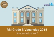 RBI Grade B Vacancies 2016 Announced or Not