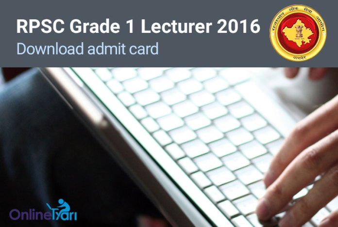 RPSC Grade 1 Lecturer Admit Card Call Letter 2016