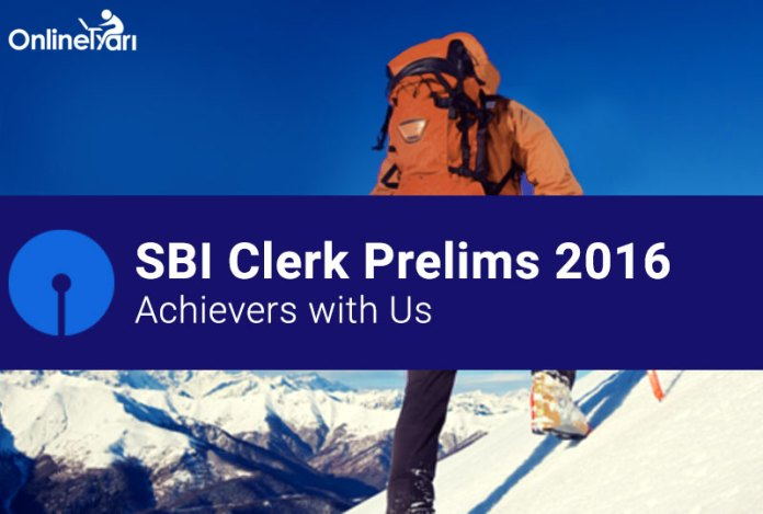 SBI Clerk Prelims 2016 Achievers with Us