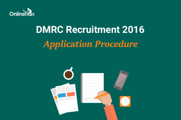DMRC Application Form 2016: Delhi Metro Recruitment