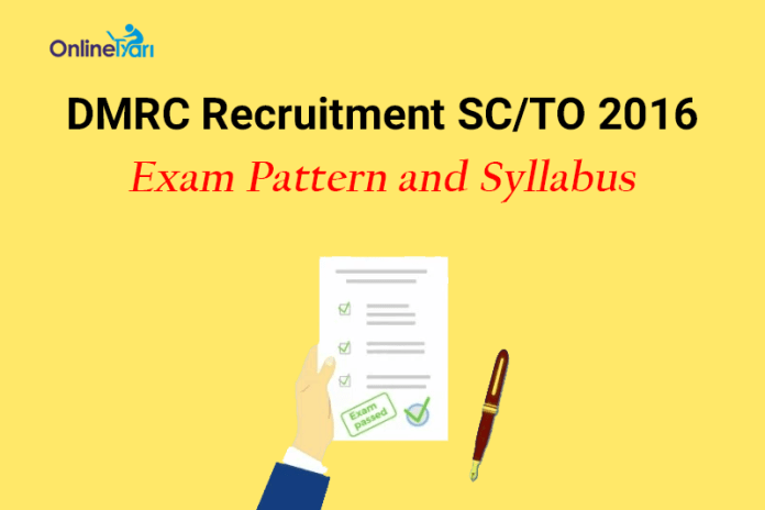 DMRC SC/ TO Syllabus Exam Pattern 2016
