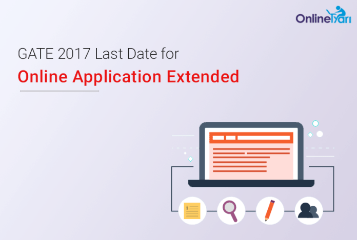 GATE 2017 Last Date for Online Application Extended