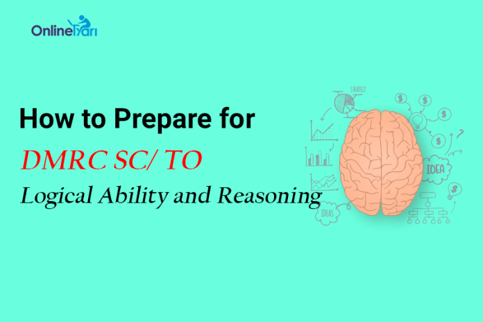 How to Prepare for DMRC SC/ TO Logical Ability and Reasoning