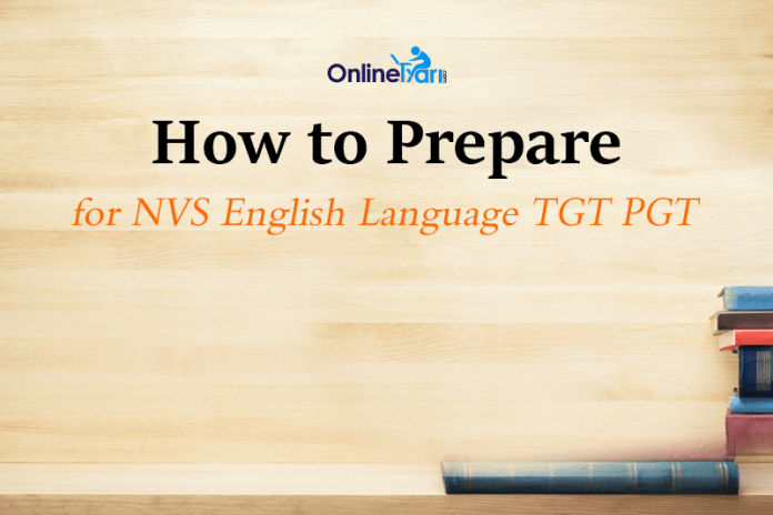 How to Prepare for NVS English Language TGT PGT