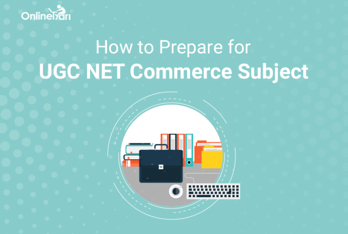 How to Prepare for UGC NET Commerce Subject