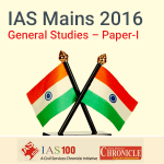 IAS (Mains) General Studies Paper I- Model Papers