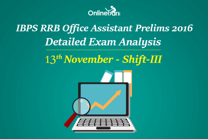 IBPS RRB Assistant Prelims Exam Analysis, 13th November Shift 3