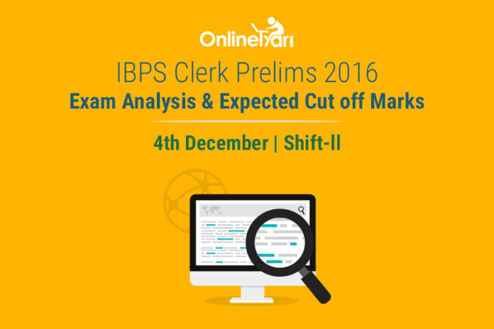 IBPS Clerk Exam Analysis 4th December 2016 Shift 2