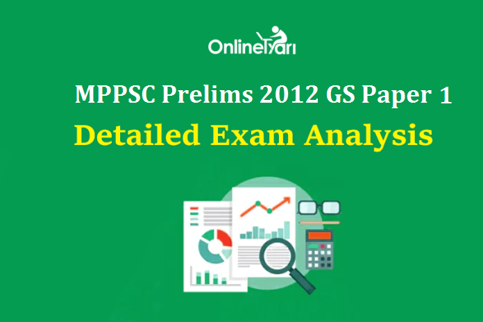 MPPSC Prelims 2012: General Studies Paper 1 Detailed Analysis