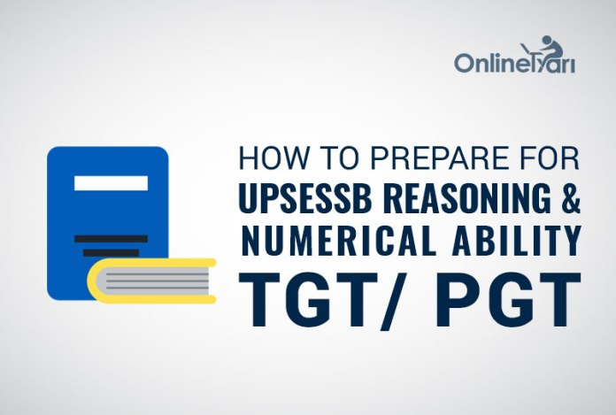 How to Prepare for UPSESSB Reasoning & Numerical Ability TGT/ PGT