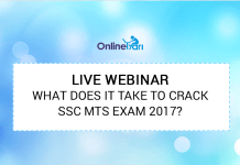 Live Webinar: What does it take to crack SSC MTS exam 2017?