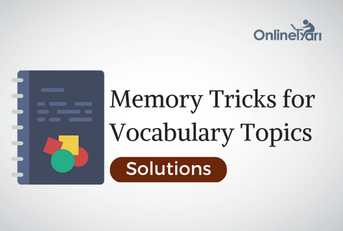 Memory Tricks for Vocabulary topics solutions: Check now!