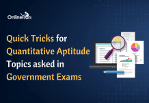 Quick Tricks for Quantitative Aptitude Topics Asked in Government Exam