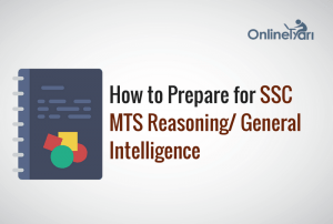 How to Prepare for SSC MTS Reasoning/ General Intelligence