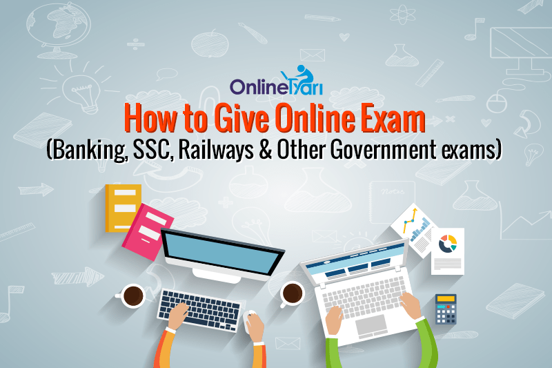 How to Give Online Exam (Banking, SSC, Railways & Other Government