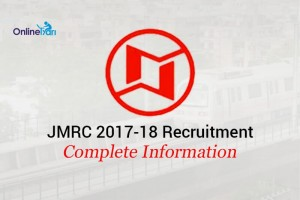 JMRC Recruitment 2017-18 Notification: Apply Online now