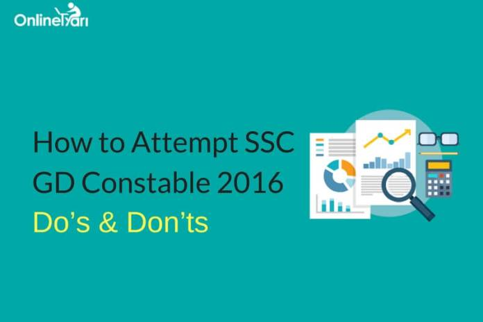 How to Attempt SSC GD Constable 2016: Do's & Don'ts