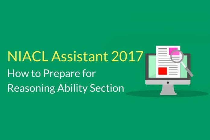 How to Prepare for NIACL Assistant Reasoning Ability Section 2017