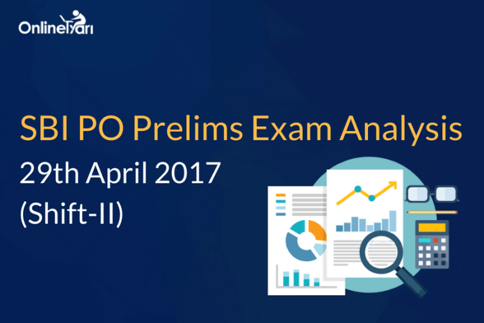 SBI PO Prelims Exam Analysis, Review: 29 April 2017 (Shift 2)