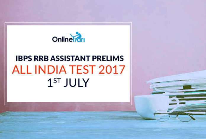 IBPS RRB Assistant All India Test (AIT) | 1st July 2017: Register Now