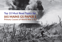 Top 10 Must Read Topics for IAS Mains GS Paper 1 | Primary Causes of World War 1& 2