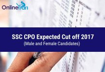 SSC CPO Expected Cut off 2017 (Male and Female Candidates)