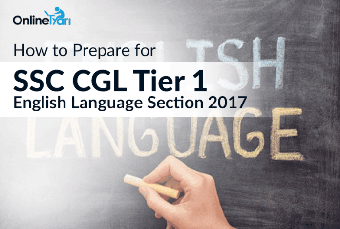 How to Prepare for SSC CGL Tier 1 English Language Section 2017