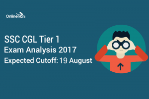 SSC CGL Tier 1 Exam Analysis 2017, Expected Cutoff: 19 August