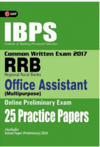 25 Practice Papers for IBPS RRB-CWE  Office Assistant Prelims Exam 2017
