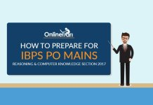 How to Prepare for IBPS PO Mains Reasoning & Computer Knowledge Section 2017
