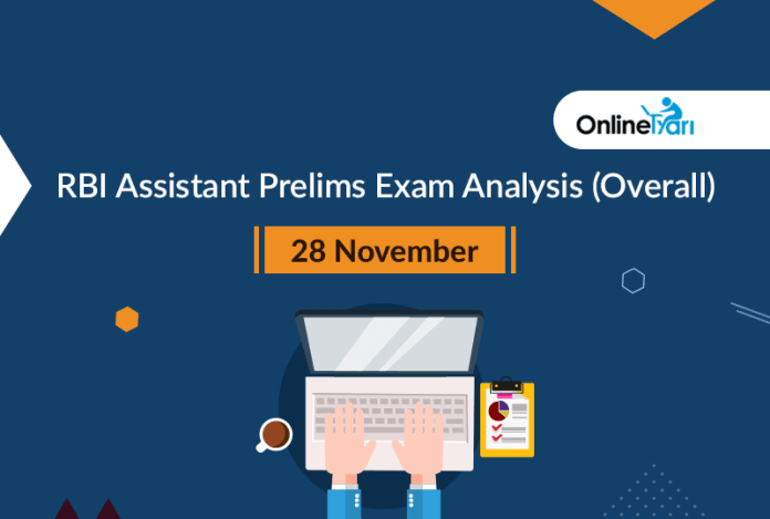 RBI Assistant Prelims Exam Analysis (Overall): 28 November